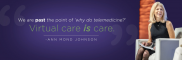 Pioneer in Telehealth: CEO Ann Mond Johnson of American Telemedicine Association